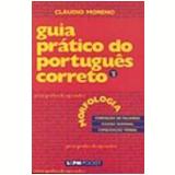 Guia Prático do Português Correto (Vol. 2) - Cláudio Moreno