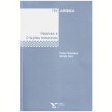 Patentes e Criações Industriais - Pedro Paranagua, Renata Reis