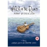 Water On The Road: Eddie Vedder Live (DVD) - Eddie Vedder
