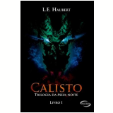 Calisto - Laura Elizia Haubert
