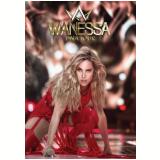 Wanessa DNA Tour (DVD) - Wanessa