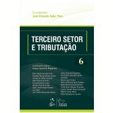 Terceiro Setor E Tributa��o (vol. 6) - Jose Eduardo Sabo Paes
