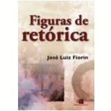 Figuras De Retórica - José Luiz Fiorin
