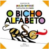 O Bicho Alfabeto - Paulo Leminski