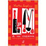 Lugar de Mulher é na Cozinha (Ebook) - May Parreira e Ferreira