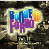 Bonde Do Forro - Vol. 14 (CD) - Bonde do Forró