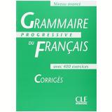 Grammaire Progressive Du Français Avance - Corrige - Maïa Gregoire