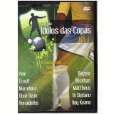 Coleção Ídolos das Copas (Volume 1) (DVD) -
