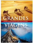 Grandes Viagens - Conheça As Mais Espetaculares Rotas Do Mundo