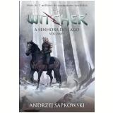 A Senhora Do Lago (vol.1) - Andrzej Sapkowski