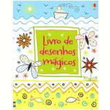 Livro De Desenhos Mágicos - Kirsteen Robson