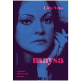 Maysa - Só Numa Multidão de Amores (Edição Econômica) - Lira Neto