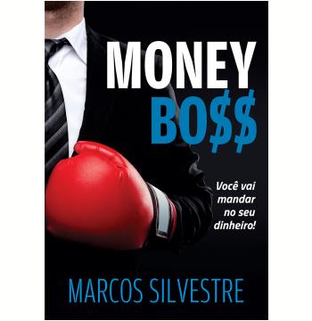 Money Boss - Você Vai Mandar no Seu Dinheiro!