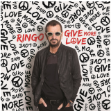 Ringo Starr - Give More Love (CD) - Ringo Starr