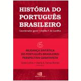 Mudança Sintática do Português Brasileiro (Vol. 6) - Ataliba T. de Castilho