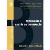 Tecnologia e Gestão da Informação - David Stauffer , Don Tapscott , Mike Cunningham  ...
