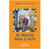 De Braços para o Alto - Drauzio Varella