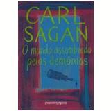 O Mundo Assombrado pelos Demônios (Edição de Bolso) - Carl Sagan