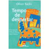 Tempo de Despertar - Oliver Sacks
