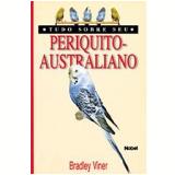 Periquito-Australiano - Bradley Viner