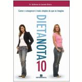 Dieta Nota 10 - Dr. Guilherme de Azevedo Ribeiro