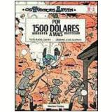 Por 1500 D�lares a Mais - Raoul Cauvin