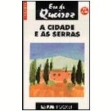 A Cidade e as Serras - Jose Maria EÇa de Queiroz