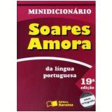 Minidicion�rio Soares Amora da L�ngua Portuguesa - Antonio Soares Amora