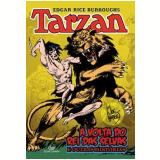 Tarzan: A Volta do Rei das Selvas e Outras Histórias - Edgar Rice Burroughs
