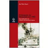 O Bloqueio da Venezuela em 1902 - Ana Maria Stuart