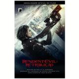 Residente Evil - Retribuição - John Shirley