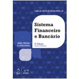 Sistema Financeiro E Bancário - Carlos Arthur Newlands Junior
