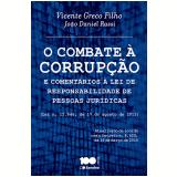 O Combate À Corrupção - Vicente Greco Filho, JoÃo Daniel Rassi