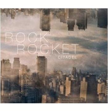 Rock Rocket - Citadel (CD)