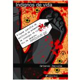 Indignos de vida (Ebook) - Orlando Zaccone