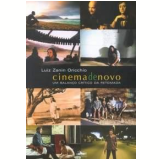 Cinema de Novo - Luiz Zanin Oricchio