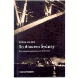 30 Dias em Sydney - Peter Carey