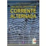 Análise de Circuitos em Corrente Alternada Nova Edição - Romulo Oliveira Albuquerque