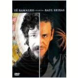 Zé Ramalho Canta Raul Seixas (DVD) - Zé Ramalho