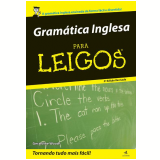 Gramática Inglesa para Leigos  - Geraldine Woods