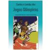 Contos e Lendas dos Jogos Olímpicos