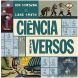 Ciência em Versos - Jon Scieszka