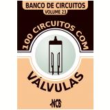 100 Circuitos com Válvulas (Ebook) - Newton C. Braga