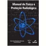 Manual De Física E Proteção Radiológica - Aline Cabral Marinheiro Christovam, Osvaldo Machado