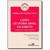 Lições De Teoria Geral Do Direito - Maria Jose Falcon Y Tella