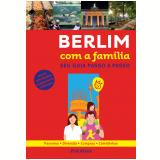 Berlim Com A Família - Gallimard