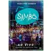 Samb� � Pediu Pra Sambar, Samb� � Ao Vivo (DVD)