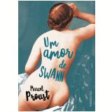Um Amor de Swann - Marcel Proust