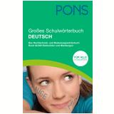 Pons Großes Schulwörterbuch Deutsch: Das Rechtschreib- Und Bedeutungswörterbuch. Rund 42.000 Stichwörter Und Wendungen -