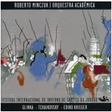 Festival Internacional de Inverno de Campos do Jordão (CD) - Roberto Minczuk, Orquestra Acadêmica